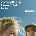 Everything Beautiful Is Far Away 2017 720p WEB-DL x264-TFPDL