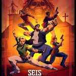 Seis Manos Complete S01 480p NF WEBRip x264-TFPDL